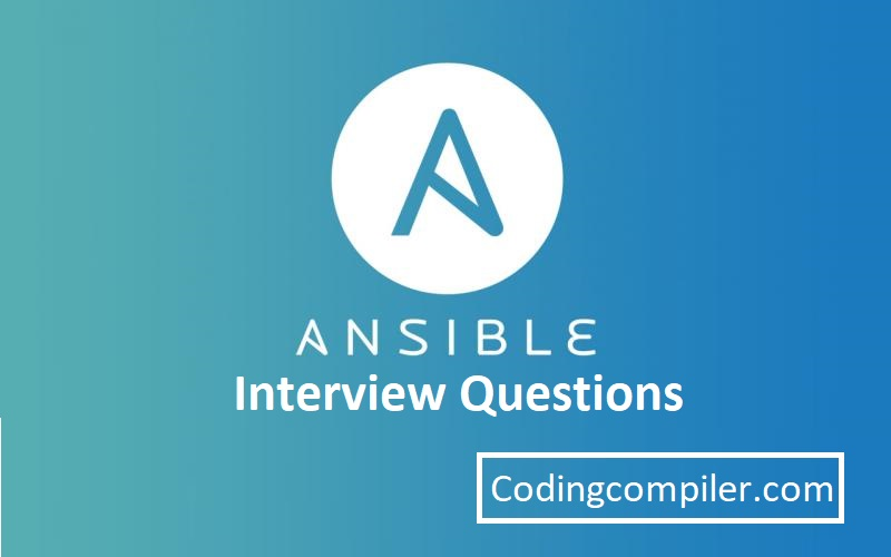 Ansible Interview Questions And Answers For Experienced - Real Time