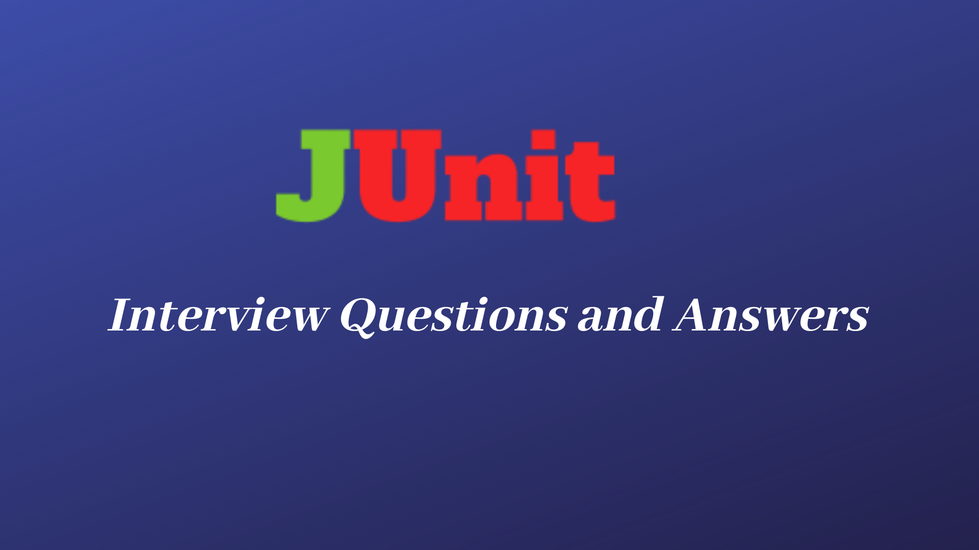 Junit Interview Questions