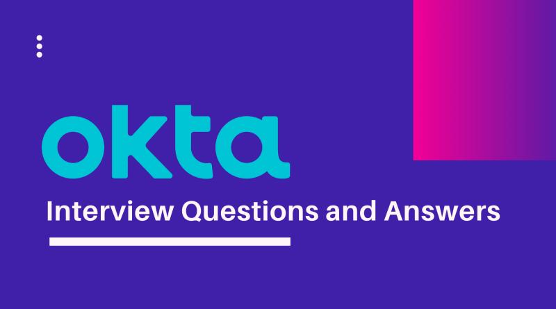 OKTA Interview Questions