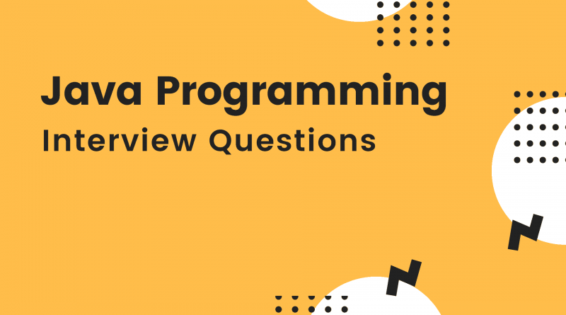 Java Programming Interview QUestions