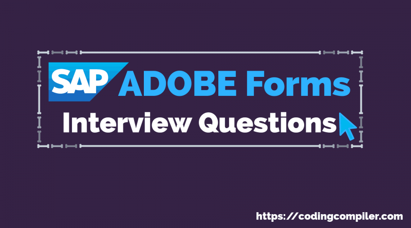 SAP Adobe Forms Interview Questions
