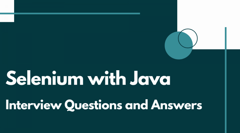 Selenium With java Interview Questions and Answers
