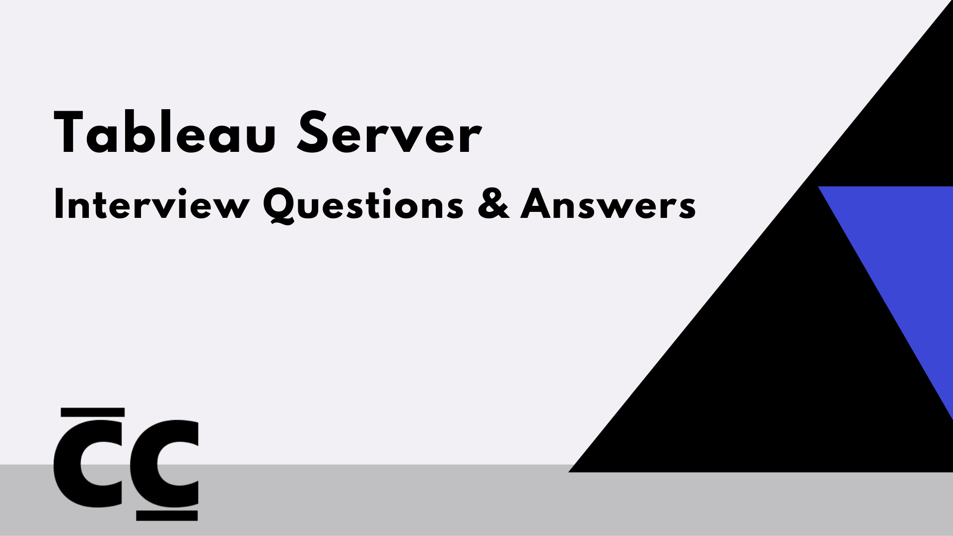 Tableau Server Interview Questions