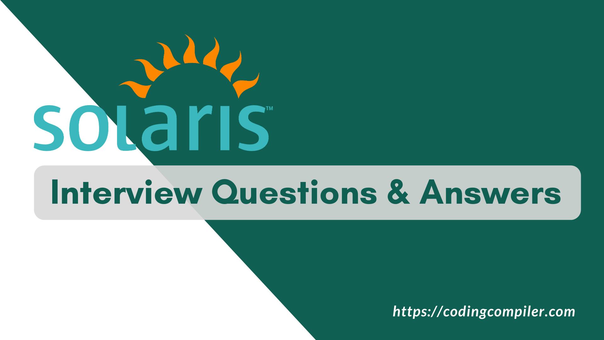 Sun Solaris Interview Questions