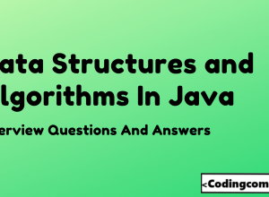 Data Structures And Algorithms in Java Interview Questions