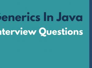 Generics In Java Interview Questions