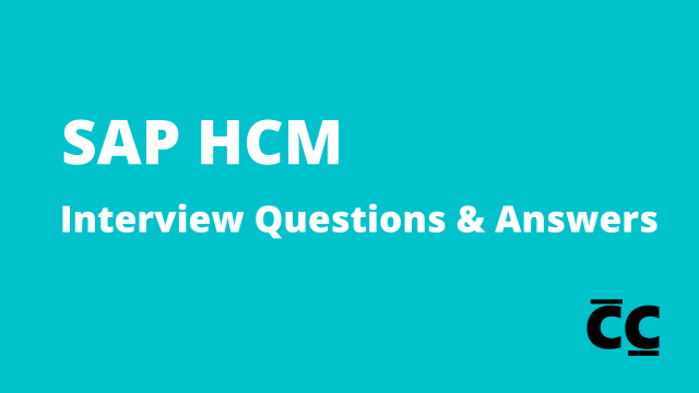SAP HCM Interview Questions And Answers