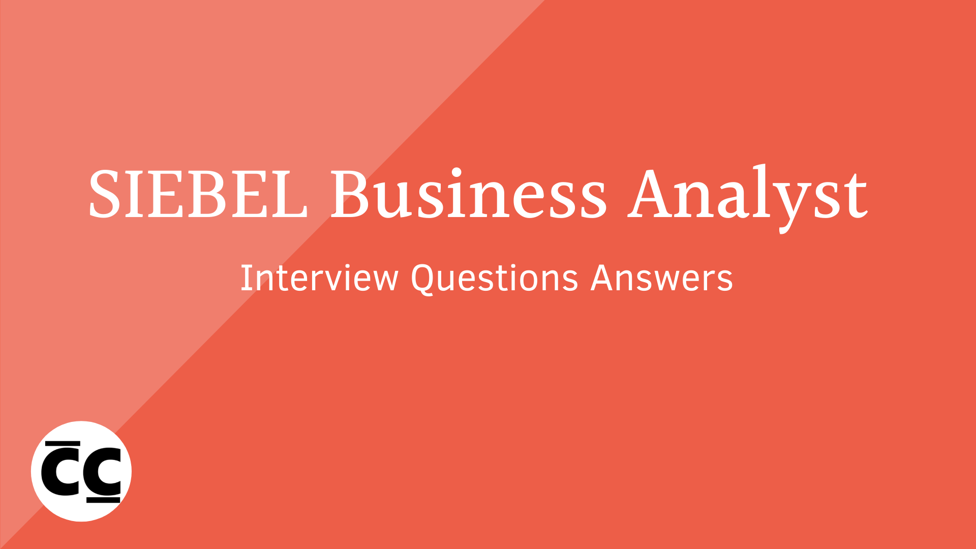 SIEBEL Business Analyst Interview Questions