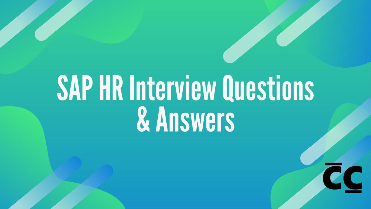 SAP HR Interview Questions