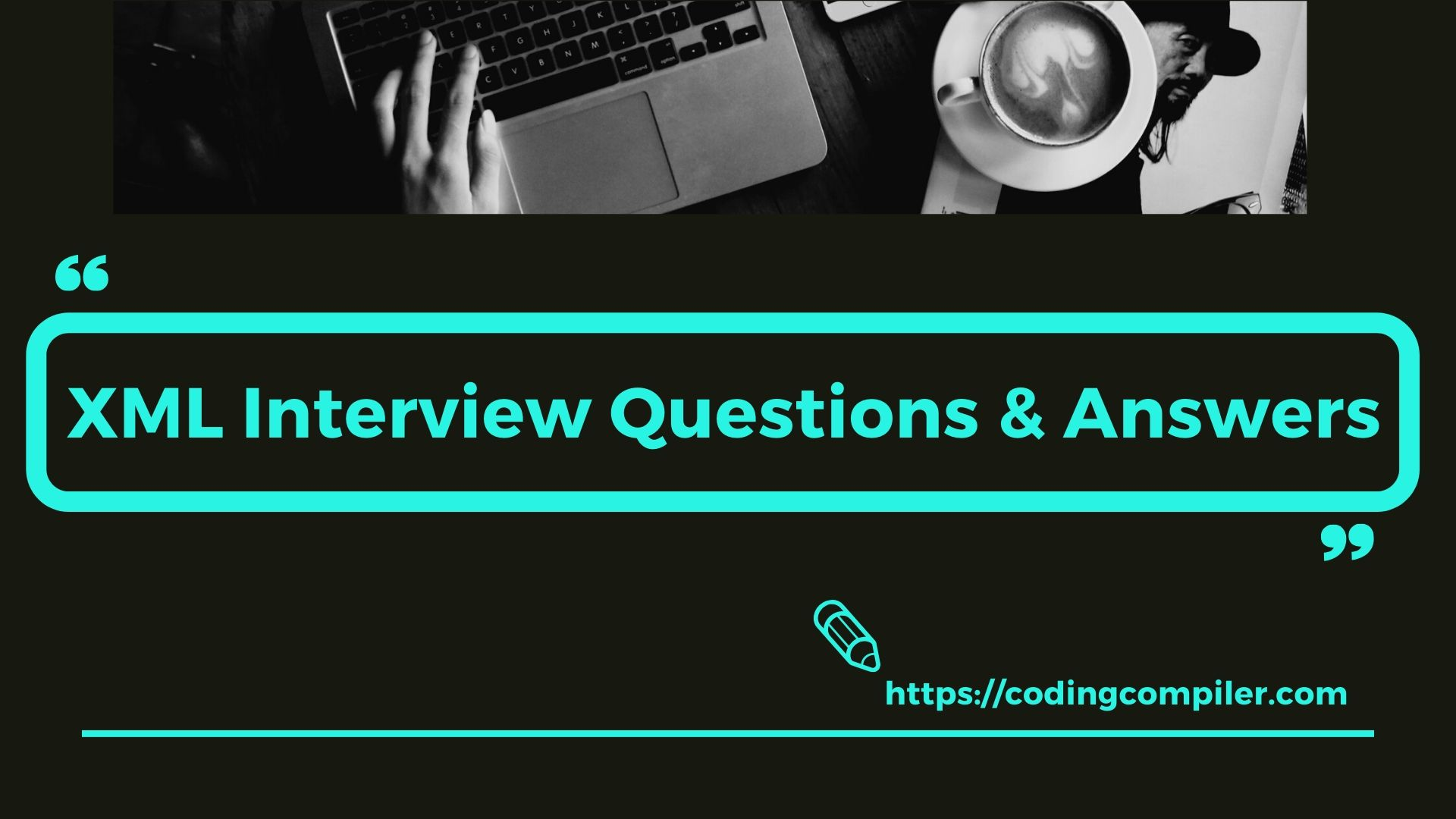 XML Interview Questions and answers