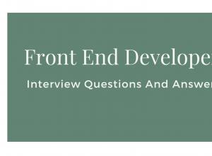 Front End Developer Interview Questions