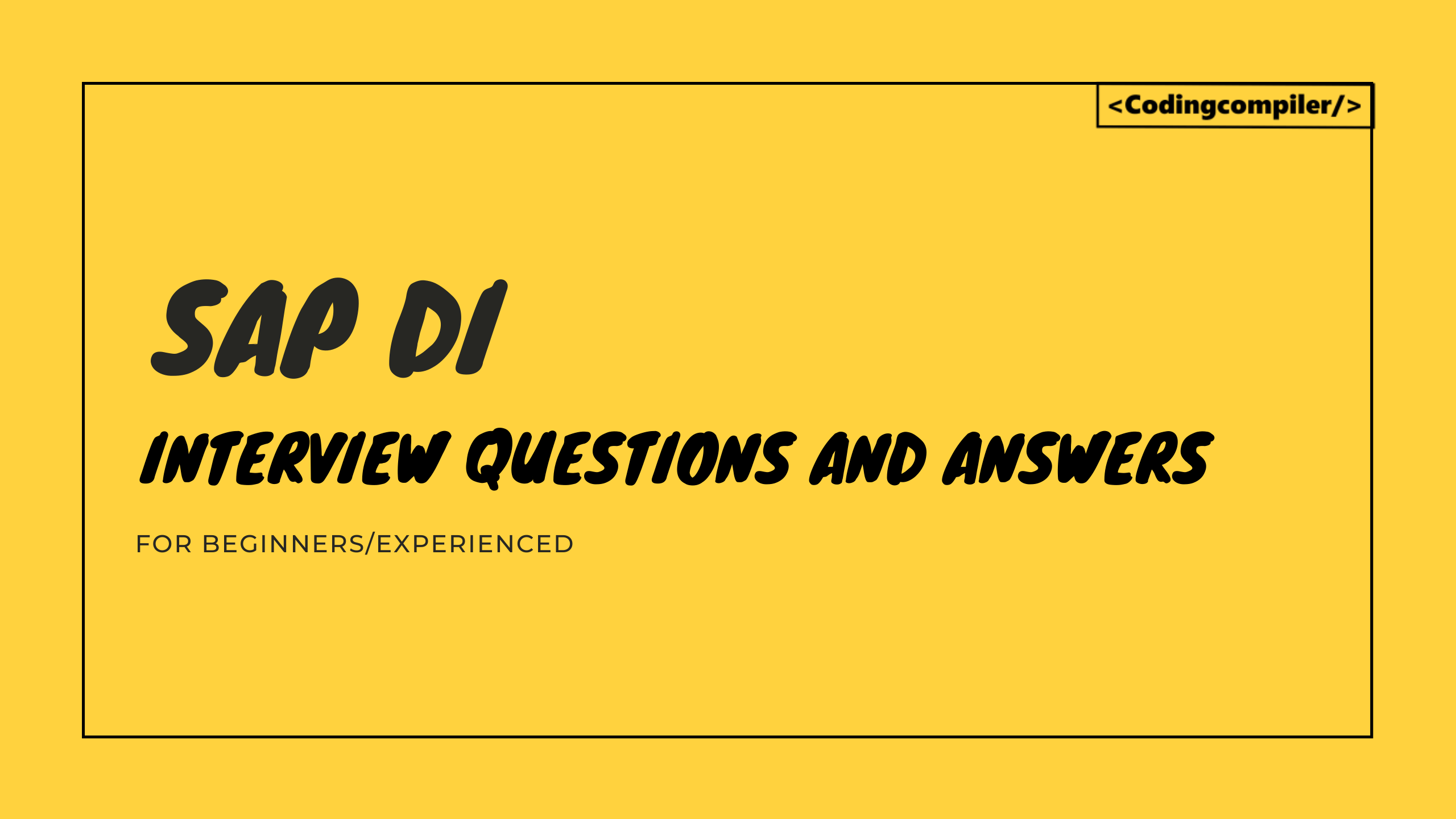 SAP DI Interview Questions