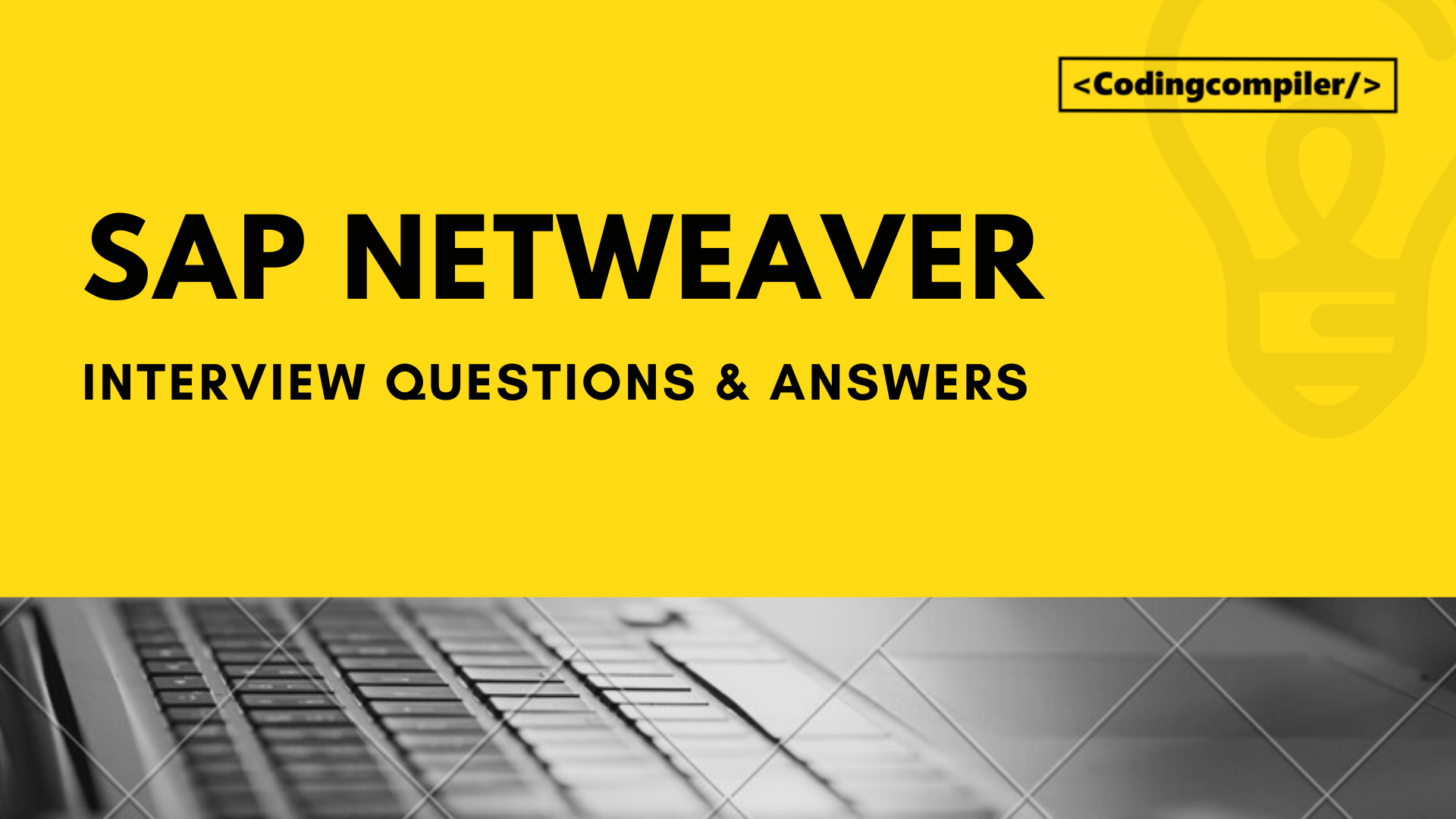 SAP NetWeaver Interview Questions And Answers 2020[Latest]