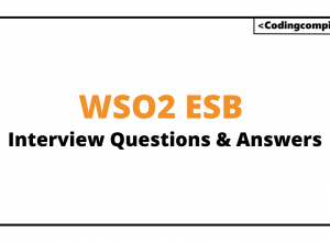 WSO2 ESB Interview Questions And Answers