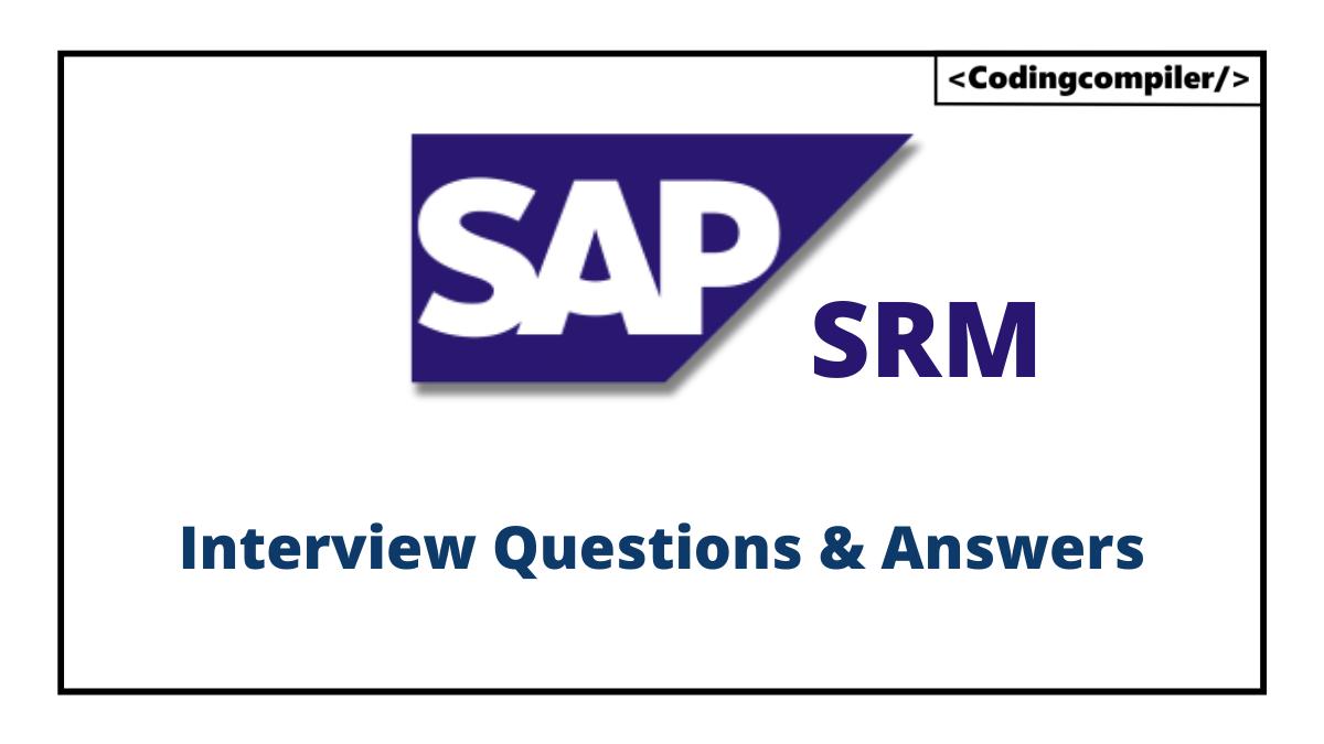 SAP SRM Interview Questions