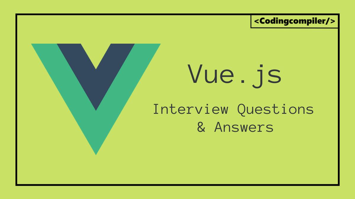 Vue.Js Interview Questions
