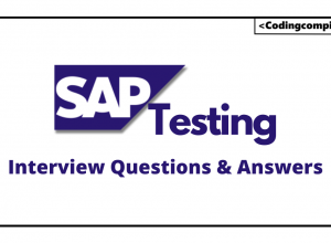 SAP Testing Interview Questions And Answers