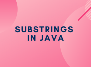 Substrings in Java